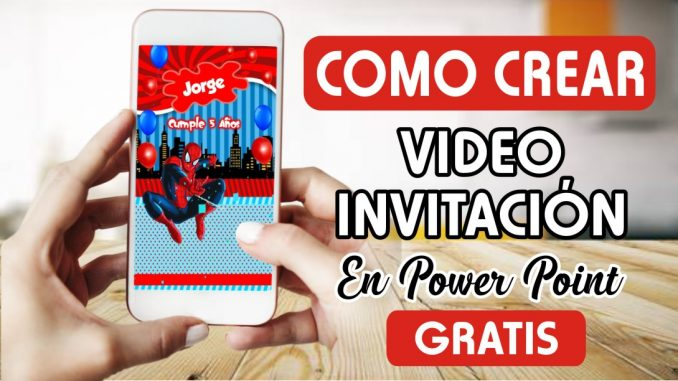 Como Crear Invitación Virtual De Spider Man Mega Idea