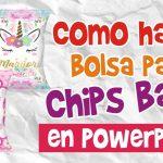 Como hacer Bolsa para Chips Bags en Powerpoint