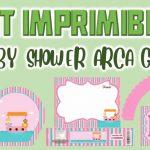 Kit Imprimible de Arca para Baby Shower Niña