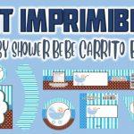 Kit Imprimible de Bebe Carrito para Baby Shower Niño