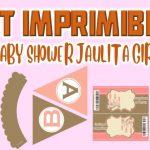 Kit Imprimible de Jaulita para Baby Shower Niña