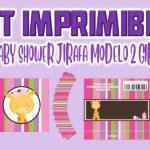 Kit Imprimible de Jirafa Modelo 2 para Baby Shower Niña