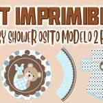 Kit Imprimible de Osito Modelo 2 para Baby Shower Niño