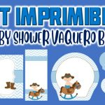 Kit Imprimible de Vaquero para Baby Shower Niño