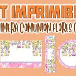 Kit Imprimible de Flores para Primera Comunión Niña