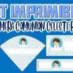 Kit Imprimible de Celeste para Primera Comunión Niño