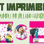 Kit Imprimible de Mi Villano Favorito para Cumpleaños Niña