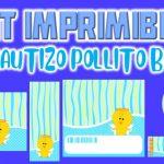 Kit Imprimible de Pollito para Bautizo Niño