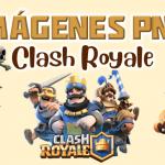 Imágenes PNG Clash Royale GRATIS con fondo transparente