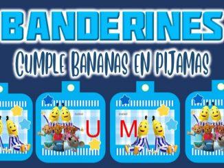 Banderines cumple Bananas en Pijamas muestra