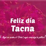 Feliz Dia Tacna