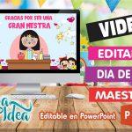 Video Editable día de la Maestra Inicial