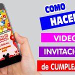 Como Hacer Video Invitación de Cumpleaños